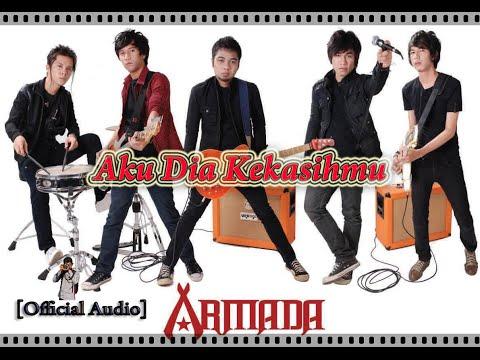 Armada - Aku Dia Kekasihmu (Official Audio)