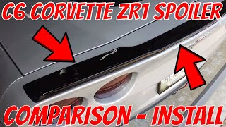 C6 Corvette ZR1 Spoiler Comparison & Installation