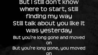The Script - Long Gone and Moved On with Lyrics
