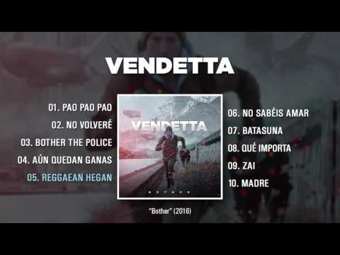 "VENDETTA ""Bother"" (Álbum Completo)"