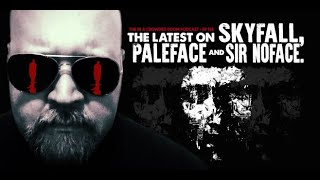 THE IN A CROWDED ROOM PODCAST #138 • THE LATEST ON SKYFALL, PALEFACE and SIR NOFACE.