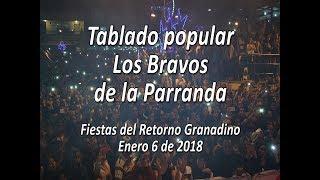 Los Bravos de la Parranda - Enero 6 de 2018