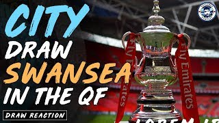Baixar MAN CITY DRAW SWANSEA! | FA CUP QUARTER-FINAL DRAW REACTION