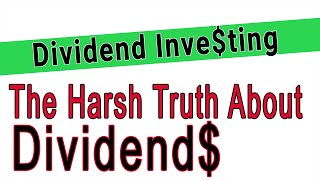 The Truth about Dividends- How Dividends Work -Best Type of Dividend Stocks