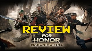 For Honor Marching Fire Review (Video Game Video Review)