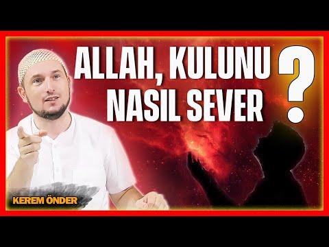 Allah, kulunu nasıl sever? / Kerem Önder
