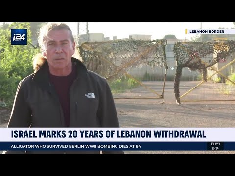 Israel/Lebanon Border Now, 20 Years After IDF's Withdrawal From Lebanon