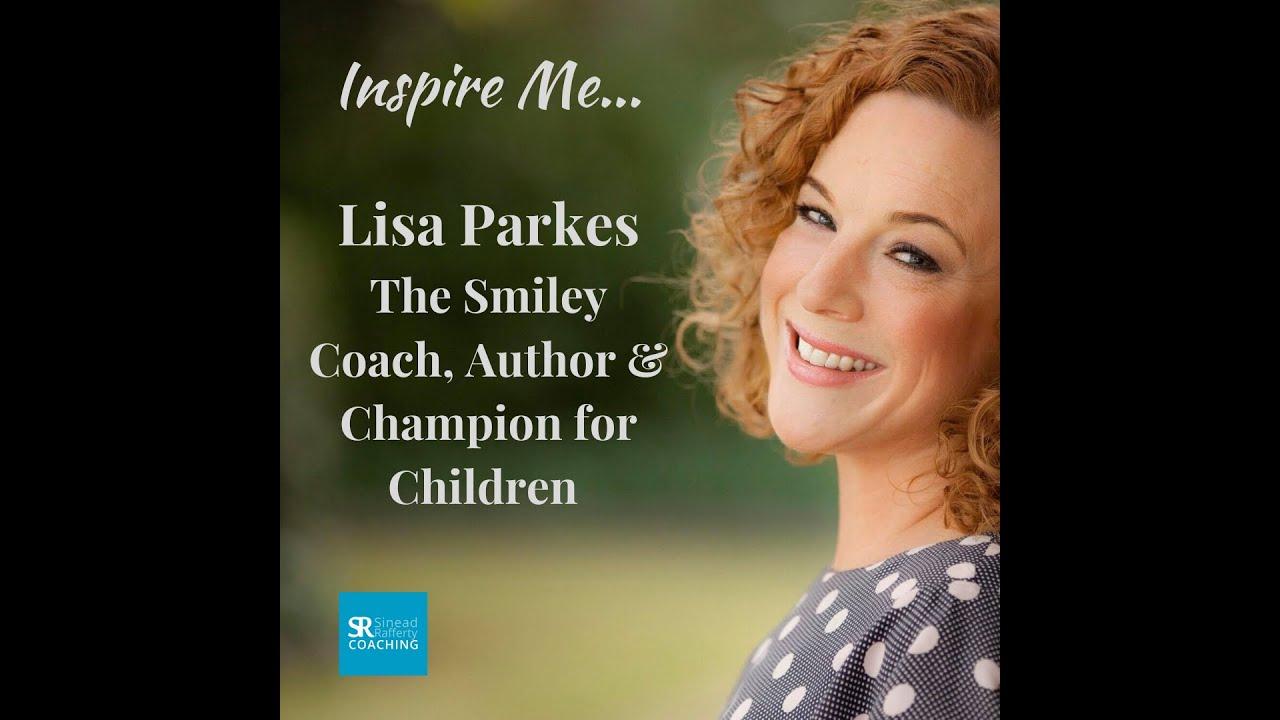 Smiley Coach, Lisa parkes 'Inspire Me' Interview