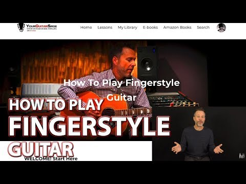 How To Play Fingerstyle Guitar