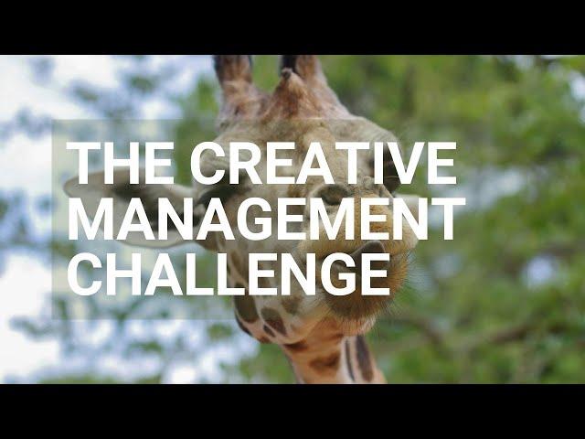 Your Creative Management Challenge - Rough Cut Creativity