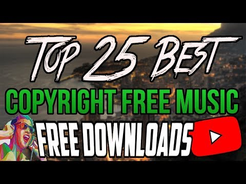 [FREE DOWNLOADS] Top 25 Best Non Copyrighted Music (Montage, intro, background, outro music)