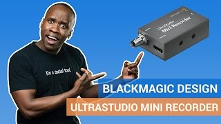 Blackmagic Design Ultrastudio Mini Recorder Review - How to Stream Live With Your Camcorder or DSLR