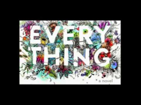 Everything Everything Part 6 (the end)