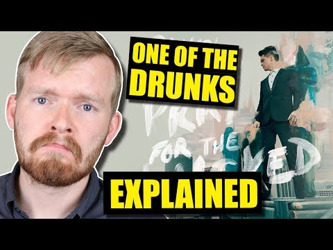 """""""One Of The Drunks"""" Deeper Meaning 