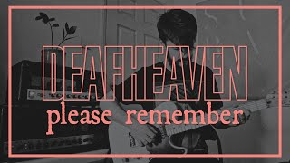Deafheaven - Please Remember (guitar cover)