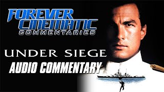 Under Siege (1992) - Forever Cinematic Commentary