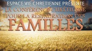 Conférence Chrétienne pour la Restauration des Familles.