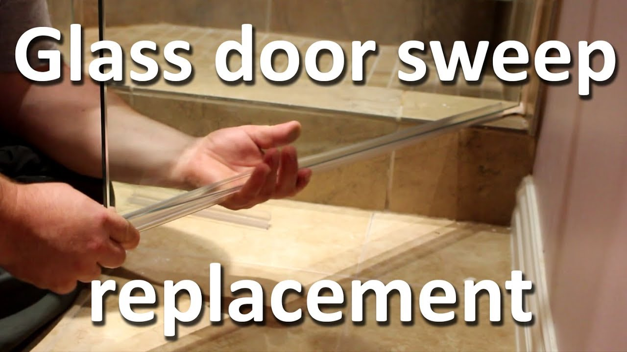 Shower Glass Door Sweep Replacement Youtube
