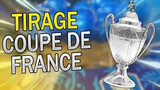 🎙️ TIRAGE AU SORT COUPE DE FRANCE // 1/16eme de Finale