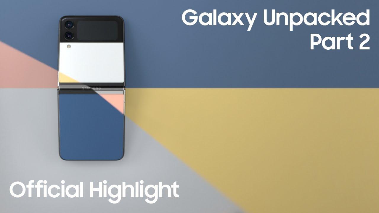 Download Samsung Galaxy Unpacked Part 2 October 2021: Highlights   Samsung