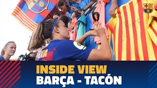 [BEHIND THE SCENES] Barça Women 9-1 CD Tacón from the inside