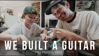 Father + Son first guitar build - Vlog #251