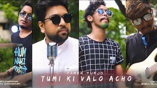 Tumi Ki Bhalo Acho Turjo Mp3 Song Download