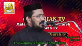 Repeat youtube video Fr.V.G.  Koshy Vaidyan 02-03-2012
