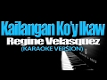Download KAILANGAN KO'Y IKAW - Regine Velasquez (KARAOKE VERSION) MP3 song and Music Video