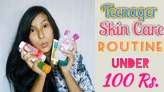 Teenager Skin Care Routine Under 100 Rs.|| Affordable products