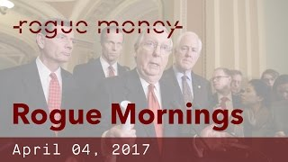 rogue mornings with v cj rice unmasked bond bubble dems filibuster 04 04 2017