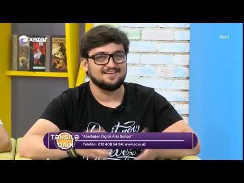 Azerbaijan Digital Arts School - Təhsilə Dair (Müsahibə)