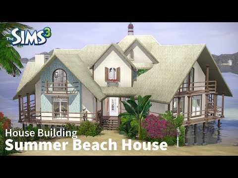 The Sims 3 House Building - Summer Beach House