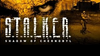 S.T.A.L.K.E.R. Shadow of Chernobyl : My Thoughts