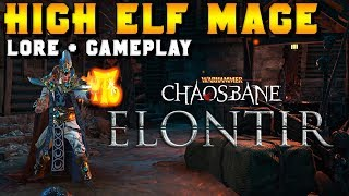 Warhammer: Chaosbane: High Elf Mage Lore & Gameplay (Great War Against Chaos)