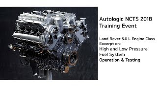 Land Rover 5.0 High Pressure Fuel System Design, Function & Diagnosis - Training