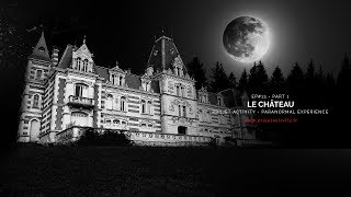 [BRUITS DE PAS ENREGISTRÉS !] 👻👻 #14 - L'âme Du Château, Part #1 - Projet Activity