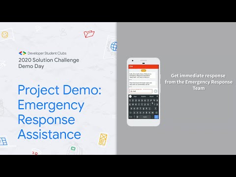 Solution Challenge Demo Day 2020 Project: Emergency Response Assistance
