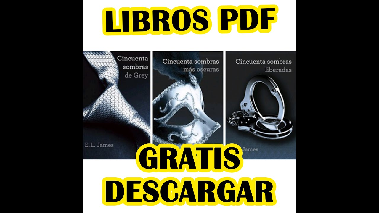 Saga 50 Sombras De Grey Libros Descargar Gratis Trilogia 50 Sombras De Grey Download Free Trilogy 50 Shades Of Gray