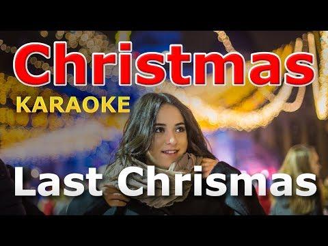Christmas Songs - Last Christmas KARAOKE with Lyrics