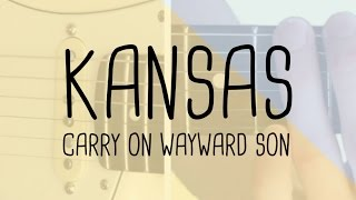 How to play the riff Carry On Wayward Son Kansas | Guitar Lesson & Tabsheet