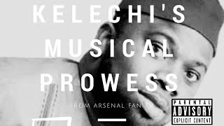 Kelechi's Musical Prowess From AFTV