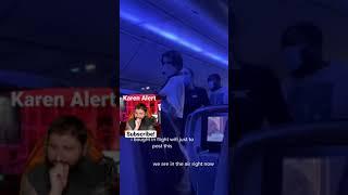 Karen brings loudspeaker on plane to rant