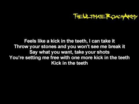 Papa Roach - Kick In The Teeth {Lyrics on screen} HD