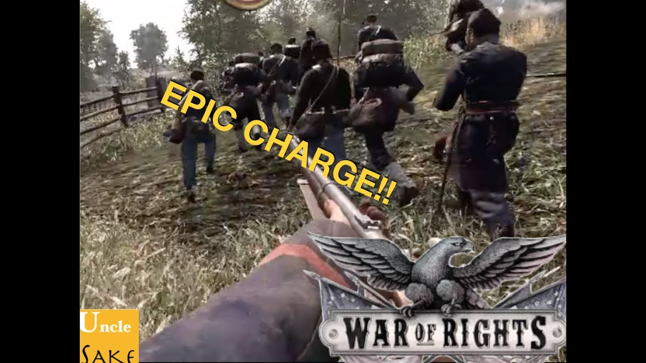 War of Rights EPIC Charge | Unclesakeplays - YouTube