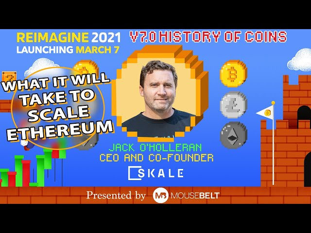 Learning From The Past | Jack O'Holleran - SKALE Labs | REIMAGINE v7.0 #7
