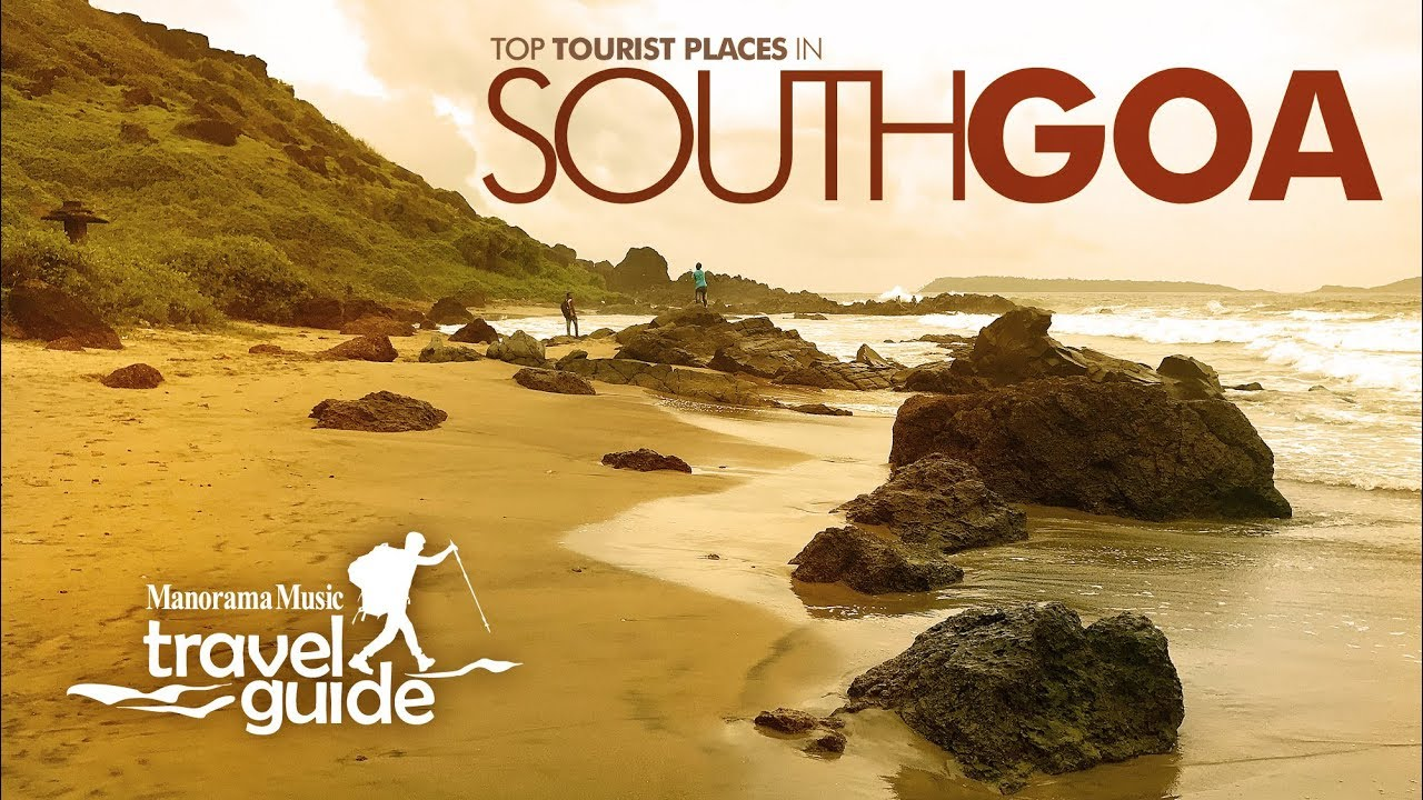 SOUTH GOA TRAVEL GUIDE   GOA TOURISM   INDIA - YouTube