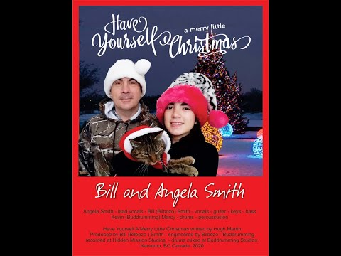 Have yourself a Merry little Christmas - performed by Bill and Angela Smith