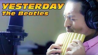 """Yesterday"" PanFlute Version-Cesar Espinoza from Ecuador"