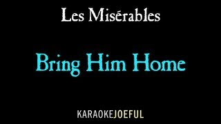 Bring Him Home Les Miserables Authentic Orchestral Karaoke Instrumental